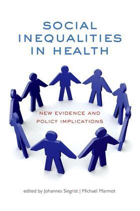 Marmot / Siegrist   Social Inequalities in Health   Buch   sack.de