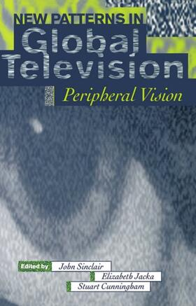 Cunningham / Jacka / Sinclair | New Patterns in Global Television | Buch | sack.de