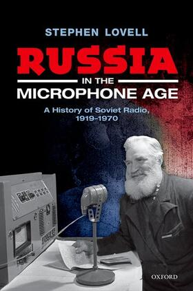 Lovell | Russia in the Microphone Age | Buch | sack.de