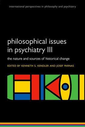 Kendler / Parnas   Philosophical issues in psychiatry III   Buch   sack.de