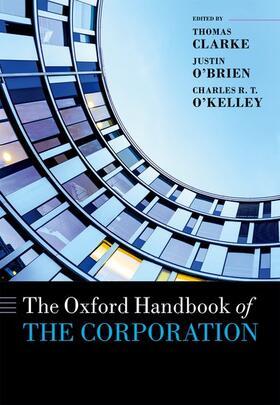 Clarke / O'Brien / O'Kelley   The Oxford Handbook of the Corporation   Buch   sack.de