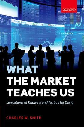 Smith | What the Market Teaches Us | Buch | sack.de