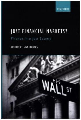 Herzog | Just Financial Markets?: Finance in a Just Society | Buch | sack.de