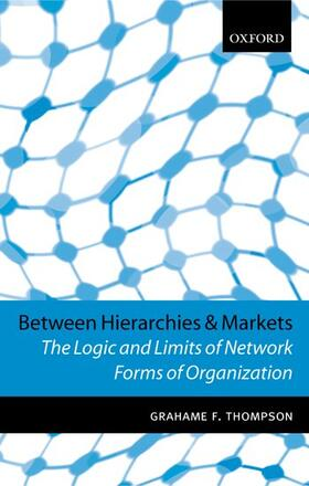 Thompson | Between Hierarchies and Markets | Buch | sack.de