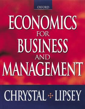 Chrystal / Lipsey   Economics for Business and Management (Paperback)   Buch   sack.de