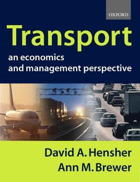 Brewer / Hensher | Transport: An Economics and Management Perspective | Buch | sack.de