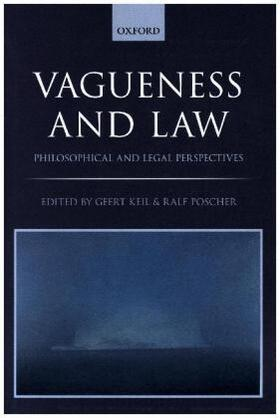 Keil / Poscher | Vagueness and Law | Buch | sack.de