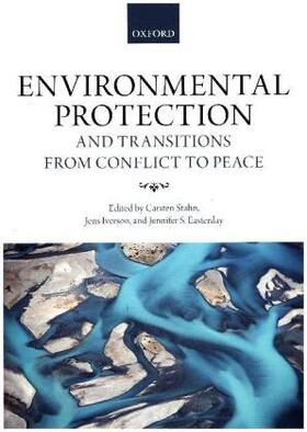 Stahn / Iverson / Easterday | Environmental Protection and Transitions from Conflict to Peace | Buch | sack.de
