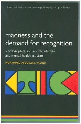 Rashed   Madness and the demand for recognition   Buch   sack.de