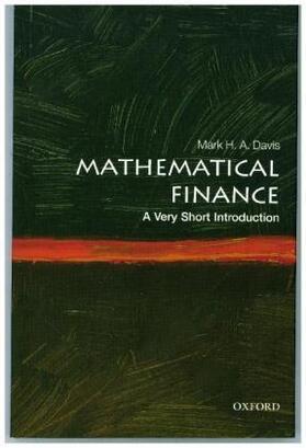 Davis   Mathematical Finance: A Very Short Introduction   Buch   sack.de