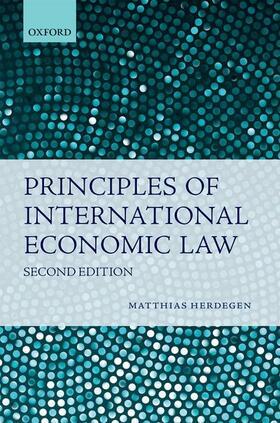 Herdegen | Principles of International Economic Law | Buch | sack.de