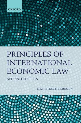Herdegen | Principles of International Economic Law | Buch | sack.de