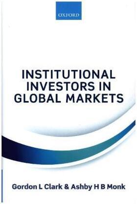 Clark / Monk | Institutional Investors in Global Markets | Buch | sack.de