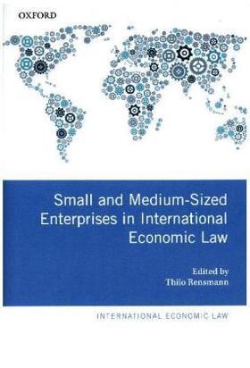 Rensmann   Small and Medium-Sized Enterprises in International Economic Law   Buch   sack.de