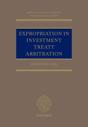 Cox | Expropriation in Investment Treaty Arbitration | Buch | sack.de