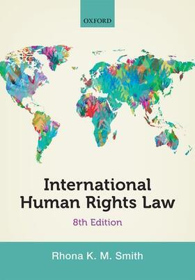 Smith | International Human Rights Law | Buch | sack.de