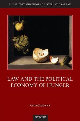 Chadwick | Law and the Political Economy of Hunger | Buch | sack.de