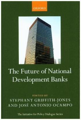 Griffith-Jones / Ocampo   The Future of National Development Banks   Buch   sack.de
