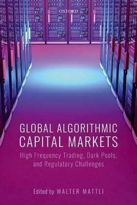 Mattli | Global Algorithmic Capital Markets | Buch | sack.de