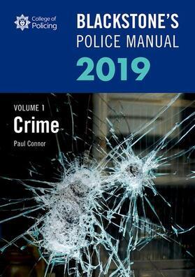 Connor | Blackstone's Police Manuals Volume 1: Crime 2019 | Buch | sack.de