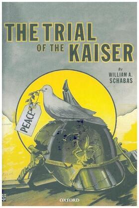Schabas   The Trial of the Kaiser   Buch   sack.de