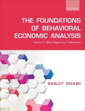 Dhami | The Foundations of Behavioral Economic Analysis. Vol.2 | Buch | sack.de