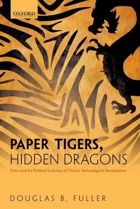 Fuller | Paper Tigers, Hidden Dragons | Buch | sack.de