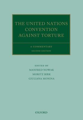 Nowak / Birk / Monina | The United Nations Convention Against Torture and its Optional Protocol | Buch | sack.de