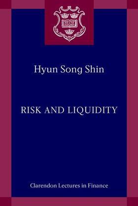 Shin | Risk and Liquidity | Buch | sack.de