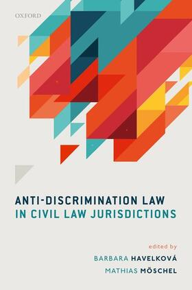 Havelková / Möschel | Anti-Discrimination Law in Civil Law Jurisdictions | Buch | sack.de