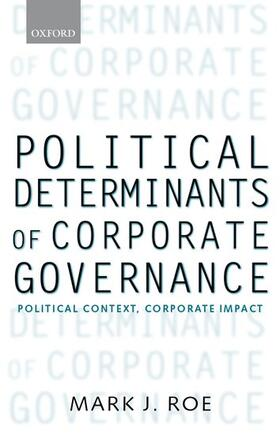 Roe | Political Determinants of Corporate Governance | Buch | sack.de