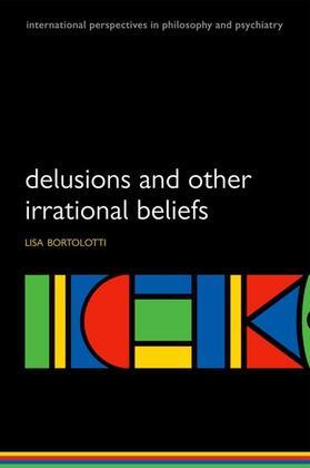 Bortolotti | Delusions and Other Irrational Beliefs | Buch | sack.de