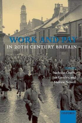 Crafts / Gazeley / Newell | Work and Pay in 20th Century Britain | Buch | sack.de