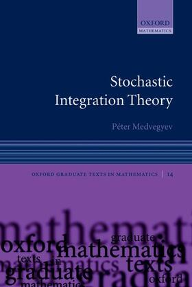 Medvegyev | Stochastic Integration Theory | Buch | sack.de