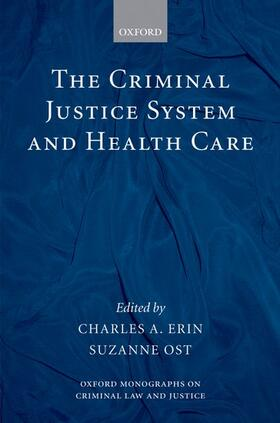 Erin / Ost | The Criminal Justice System and Health Care | Buch | sack.de