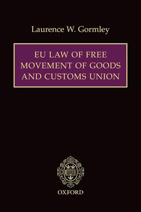 Gormley   EU Law of Free Movement of Goods and Customs Union   Buch   sack.de
