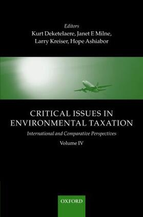 Deketelaere / Milne / Kreiser | Critical Issues in Environmental Taxation: Volume IV: International and Comparative Perspectives | Buch | sack.de