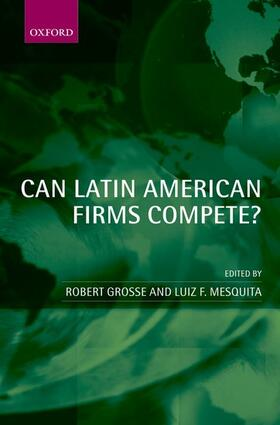 Grosse / Mesquita | Can Latin American Firms Compete? | Buch | sack.de