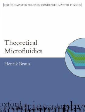 Bruus   Theoretical Microfluidics (Paperback)   Buch   sack.de