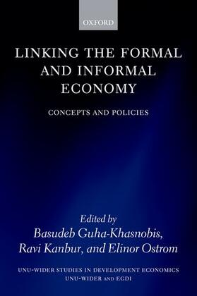 Guha-Khasnobis / Kanbur / Ostrom | Linking the Formal and Informal Economy | Buch | sack.de