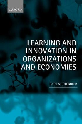 Nooteboom | Learning and Innovation in Organizations and Economies | Buch | sack.de