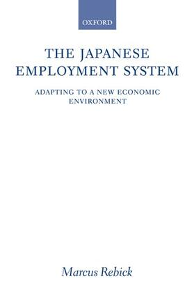 Rebick | The Japanese Employment System | Buch | sack.de