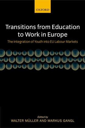 Müller / Gangl | Transitions From Education To Work In Europe | Buch | sack.de