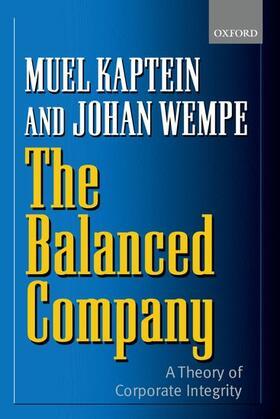 Kaptein / Wempe | The Balanced Company: A Corporate Integrity Theory | Buch | sack.de
