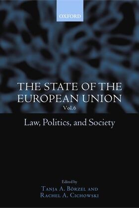 Cichowski / Börzel | The State of the European Union, 6 | Buch | sack.de