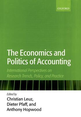 Hopwood / Pfaff / Leuz | The Economics and Politics of Accounting: International Perspectives on Research Trends, Policy, and Practice | Buch | sack.de