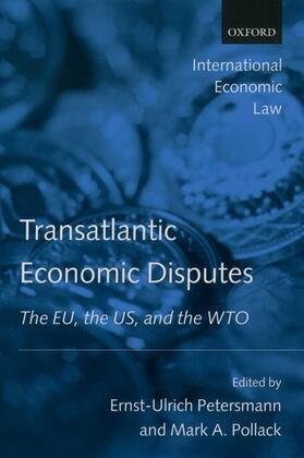 Pollack / Petersmann   Transatlantic Economic Disputes   Buch   sack.de