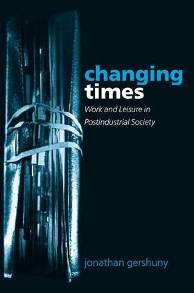 Gershuny | Changing Times | Buch | Sack Fachmedien