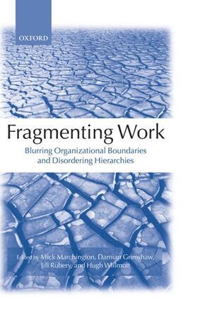 Marchington / Rubery / Grimshaw   Fragmenting Work   Buch   sack.de