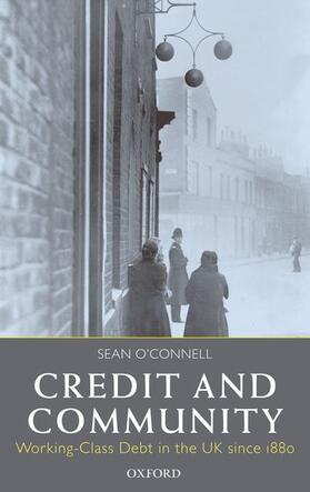 O'Connell | Credit and Community: Working-Class Debt in the UK Since 1880 | Buch | sack.de